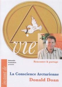 La conscience Arcturienne - DVD